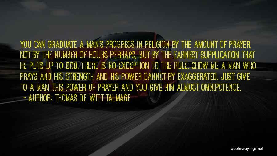 Give A Man Power Quotes By Thomas De Witt Talmage