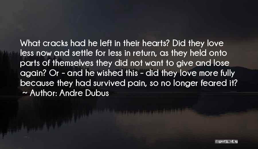 Give In Return Quotes By Andre Dubus