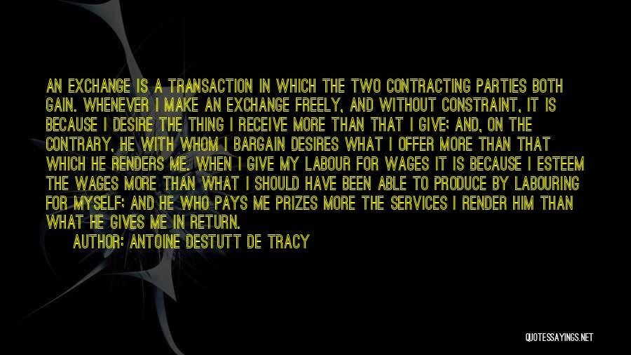 Give In Return Quotes By Antoine Destutt De Tracy