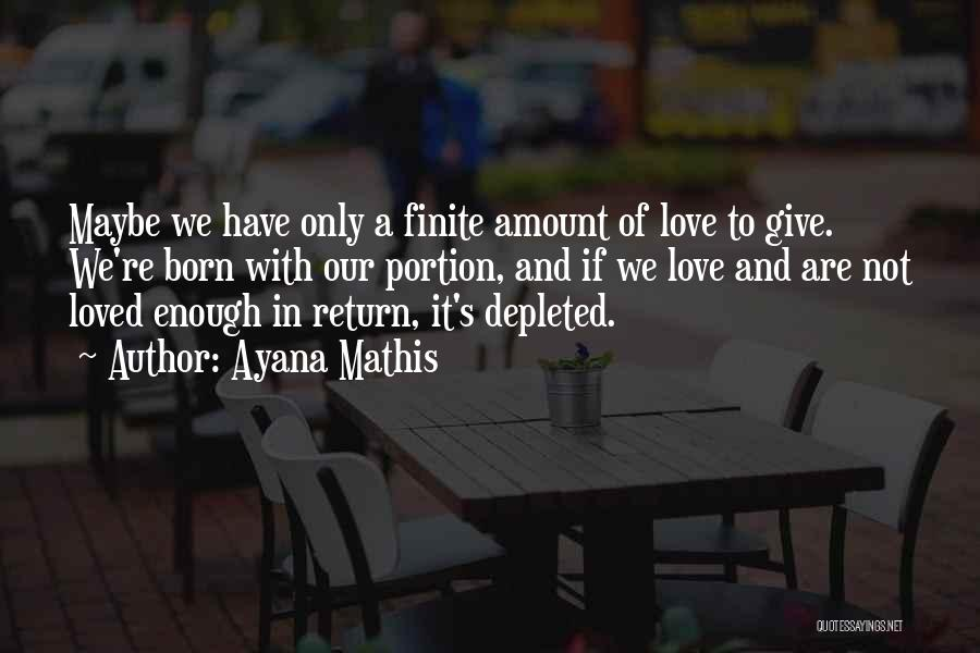 Give In Return Quotes By Ayana Mathis