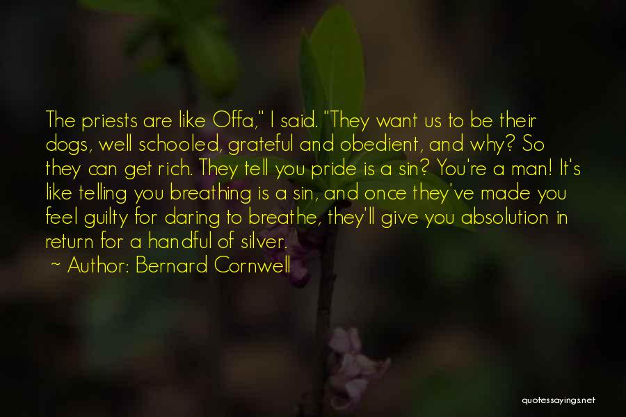 Give In Return Quotes By Bernard Cornwell