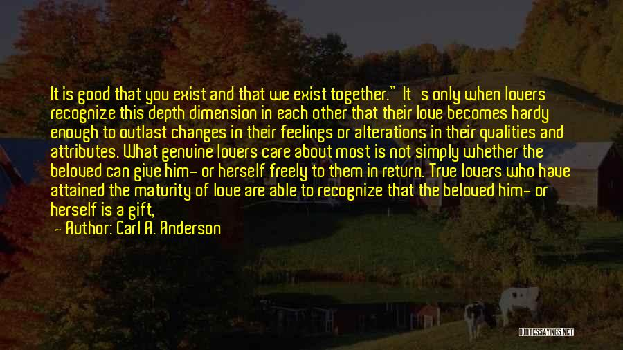 Give In Return Quotes By Carl A. Anderson