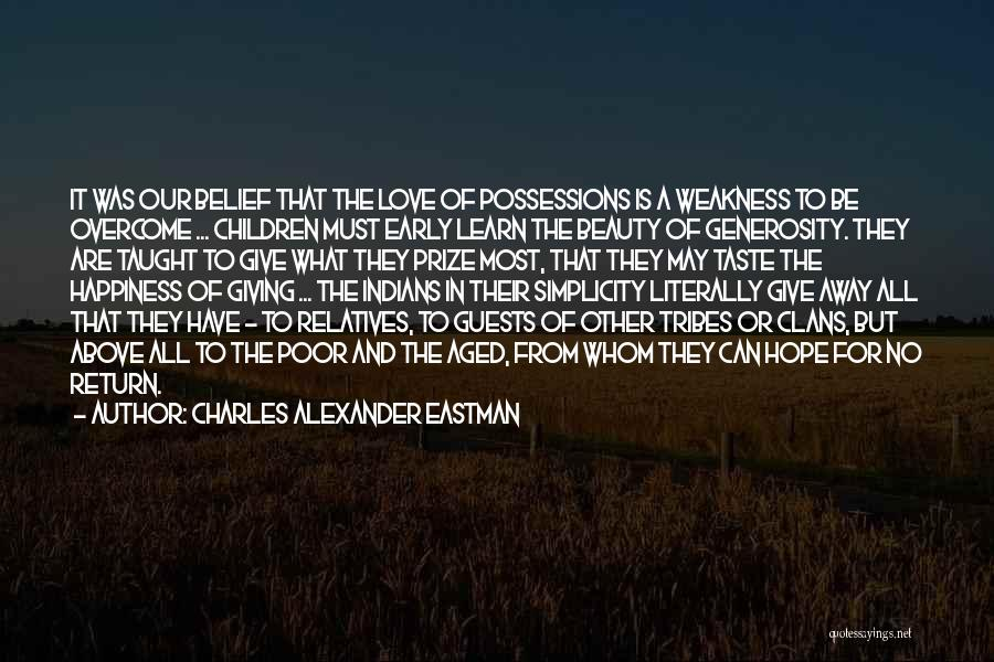 Give In Return Quotes By Charles Alexander Eastman