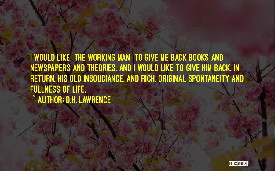 Give In Return Quotes By D.H. Lawrence