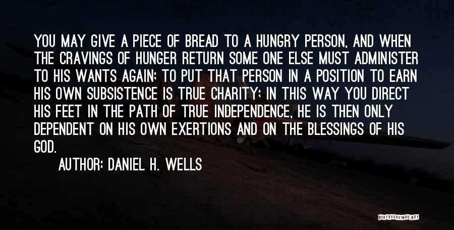 Give In Return Quotes By Daniel H. Wells
