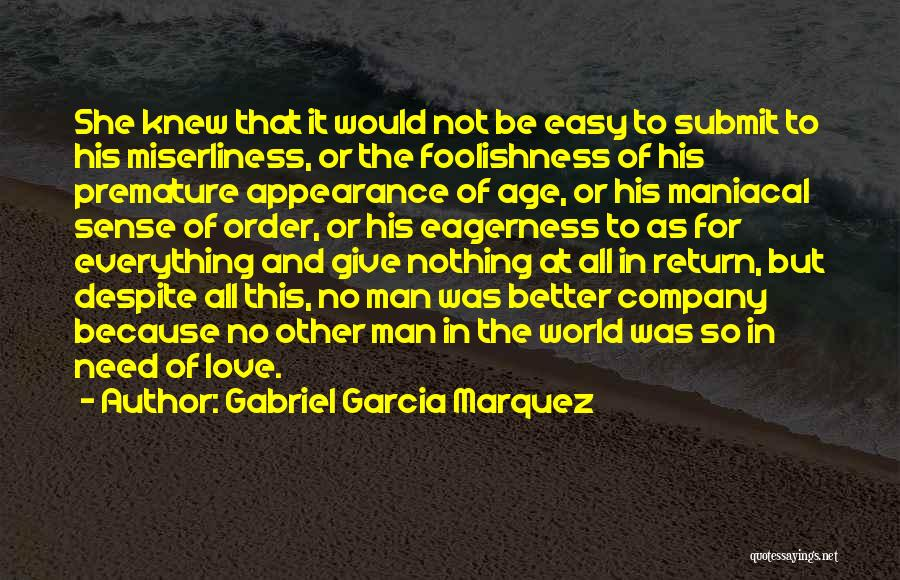 Give In Return Quotes By Gabriel Garcia Marquez