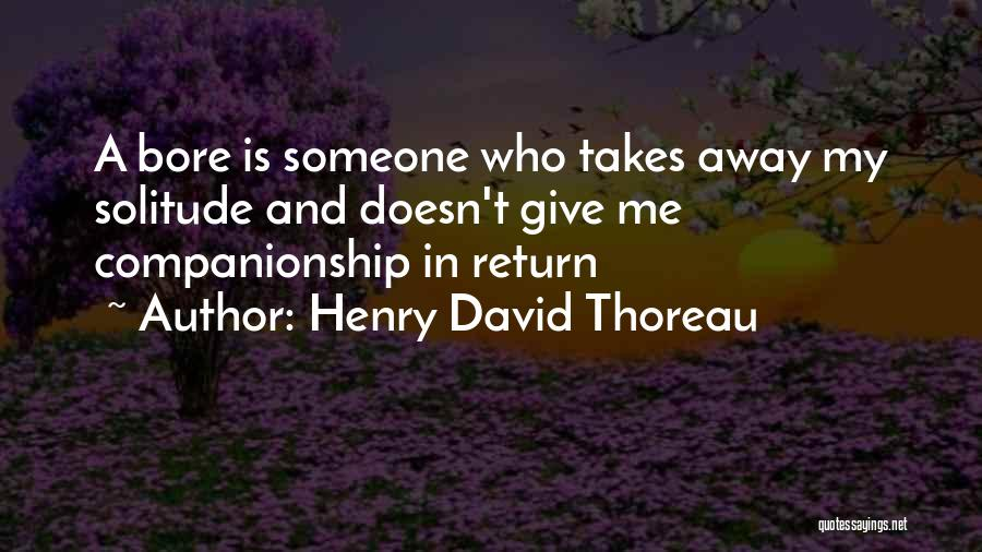 Give In Return Quotes By Henry David Thoreau