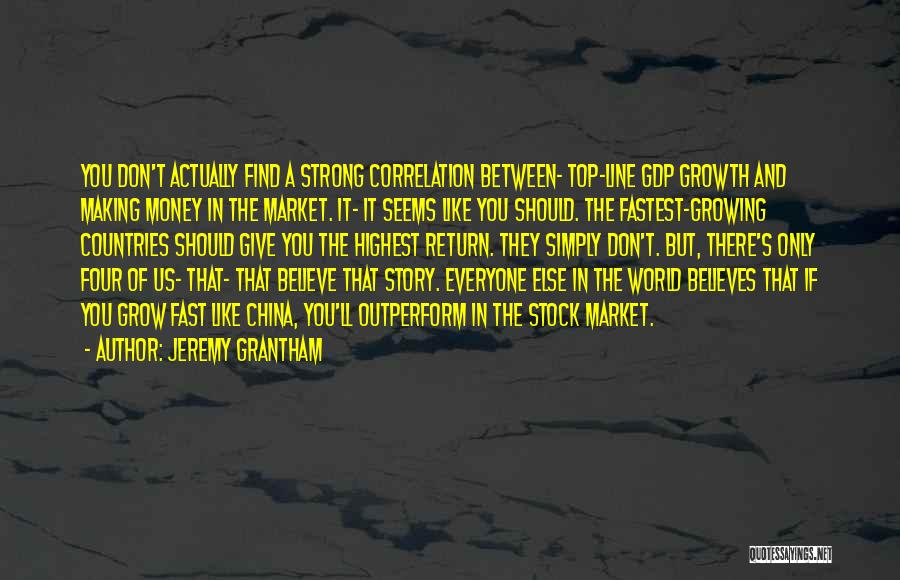 Give In Return Quotes By Jeremy Grantham