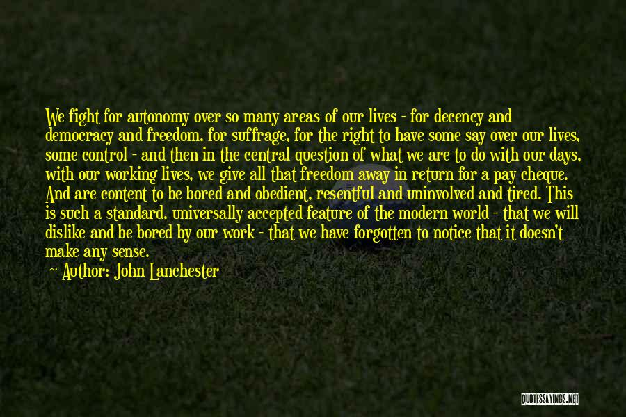 Give In Return Quotes By John Lanchester