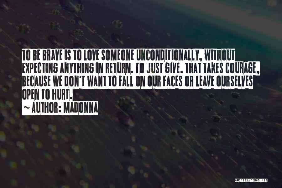 Give In Return Quotes By Madonna