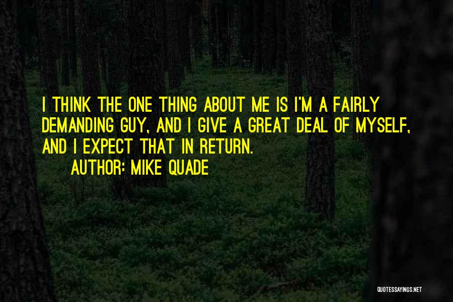 Give In Return Quotes By Mike Quade