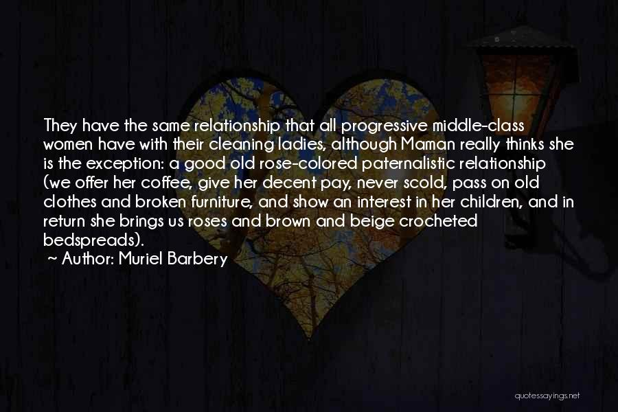 Give In Return Quotes By Muriel Barbery