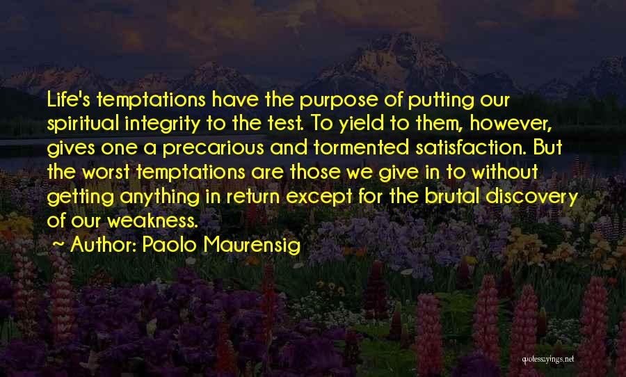 Give In Return Quotes By Paolo Maurensig