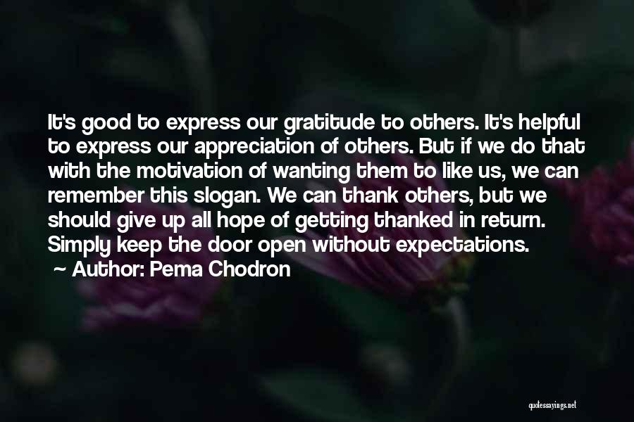 Give In Return Quotes By Pema Chodron