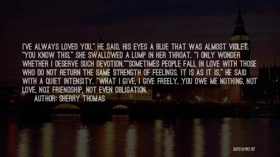 Give In Return Quotes By Sherry Thomas
