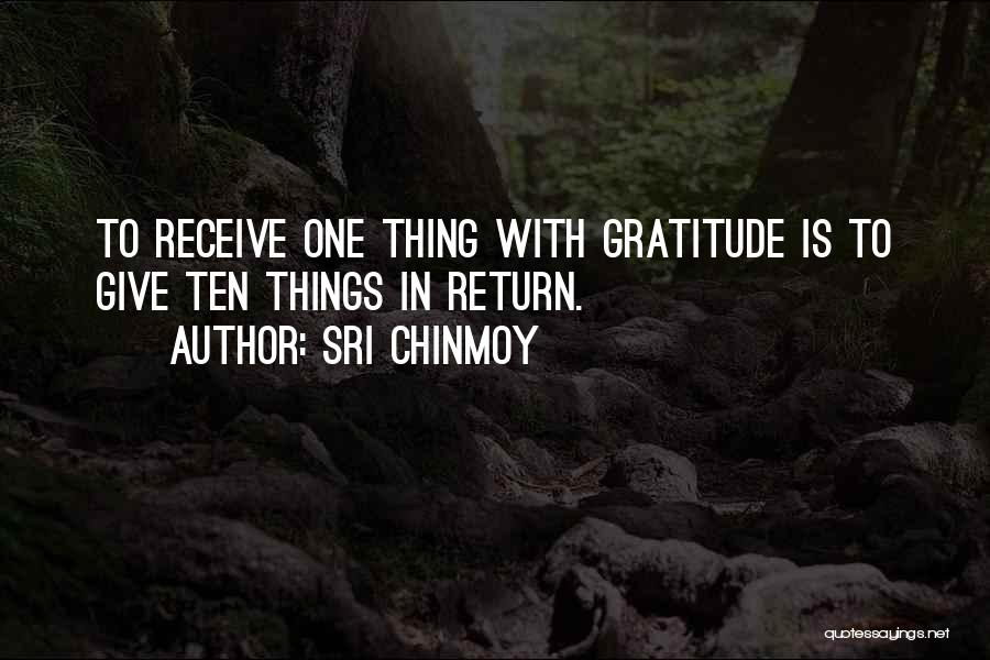Give In Return Quotes By Sri Chinmoy