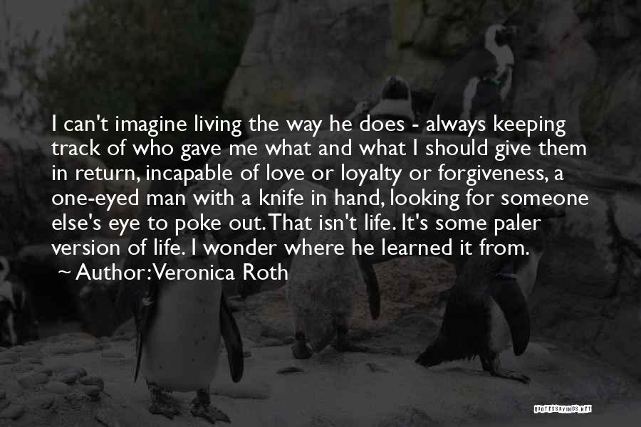 Give In Return Quotes By Veronica Roth