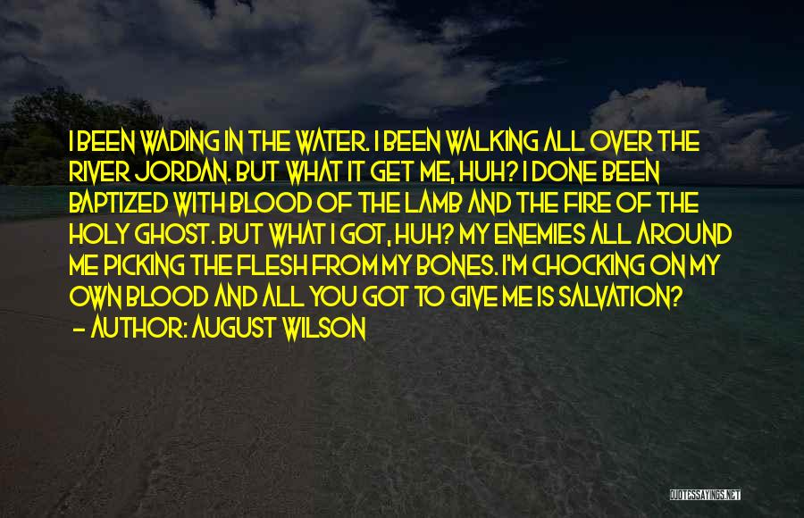 Give It All You Got Quotes By August Wilson