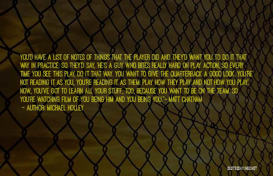 Give It All You Got Quotes By Michael Holley