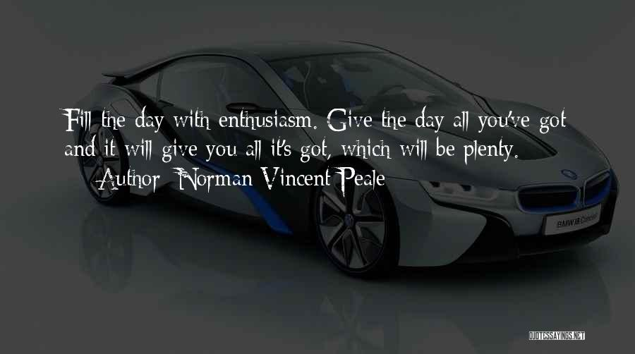 Give It All You Got Quotes By Norman Vincent Peale