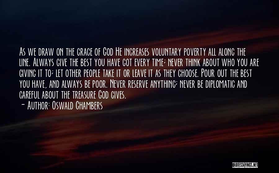 Give It All You Got Quotes By Oswald Chambers