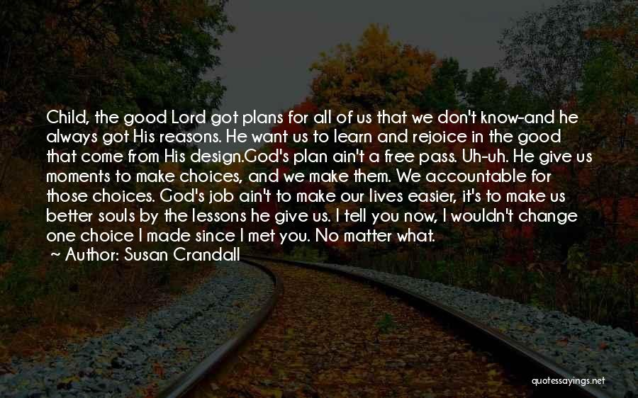 Give It All You Got Quotes By Susan Crandall