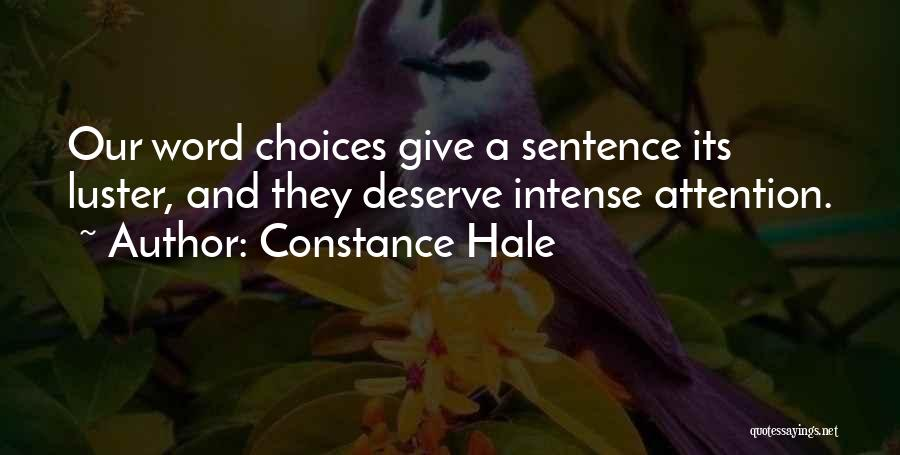 Give Me All Your Attention Quotes By Constance Hale