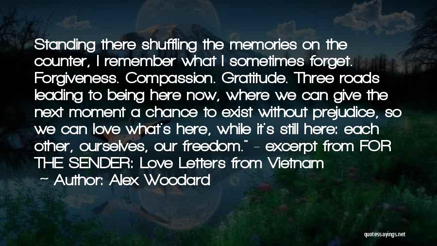 Give Our Love A Chance Quotes By Alex Woodard