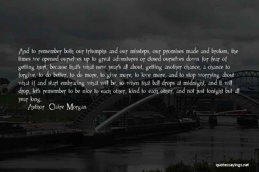 Give Our Love A Chance Quotes By Claire Morgan
