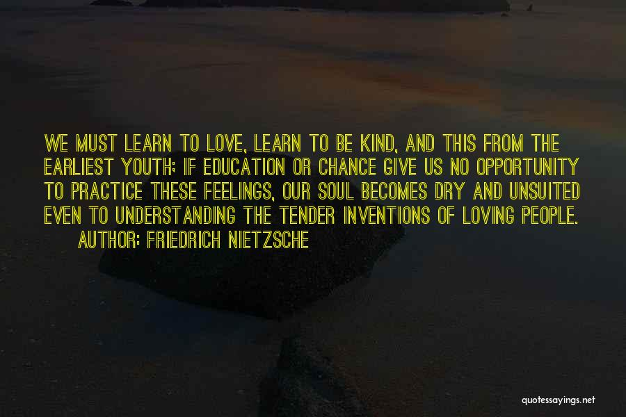 Give Our Love A Chance Quotes By Friedrich Nietzsche