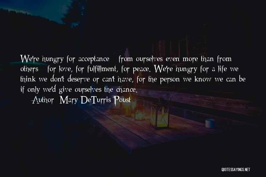 Give Our Love A Chance Quotes By Mary DeTurris Poust
