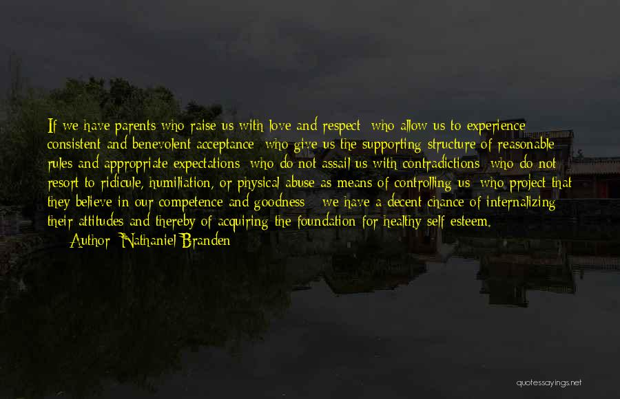 Give Our Love A Chance Quotes By Nathaniel Branden