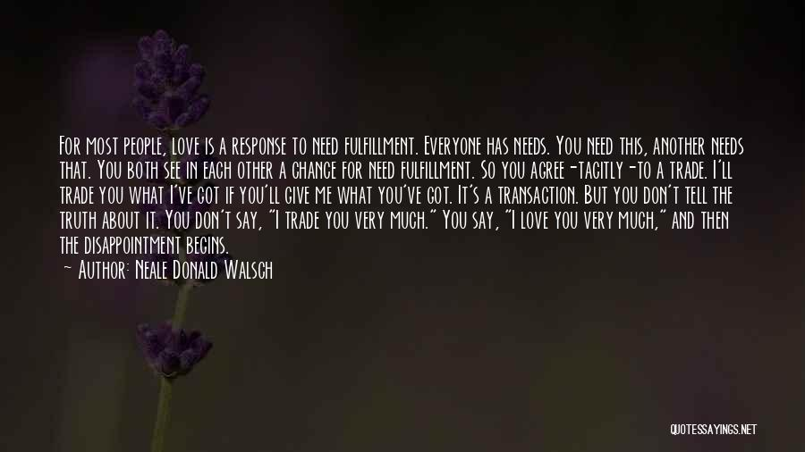 Give Our Love A Chance Quotes By Neale Donald Walsch