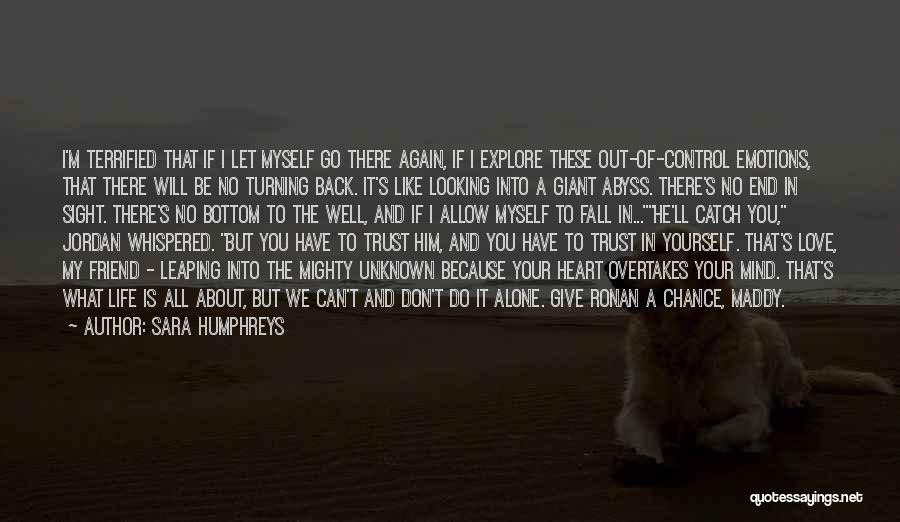 Give Our Love A Chance Quotes By Sara Humphreys