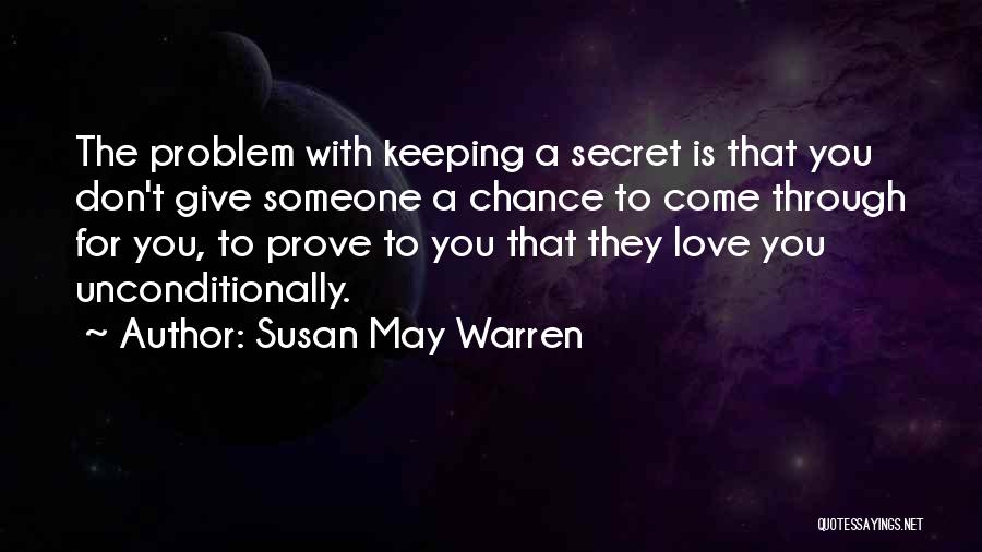 Give Our Love A Chance Quotes By Susan May Warren
