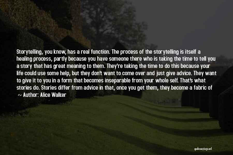 Give Yourself Time To Heal Quotes By Alice Walker