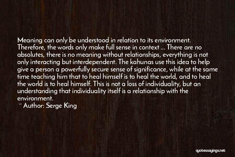 Give Yourself Time To Heal Quotes By Serge King