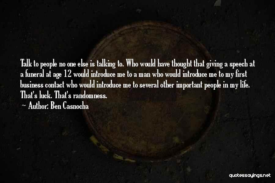 Giving A Speech Quotes By Ben Casnocha