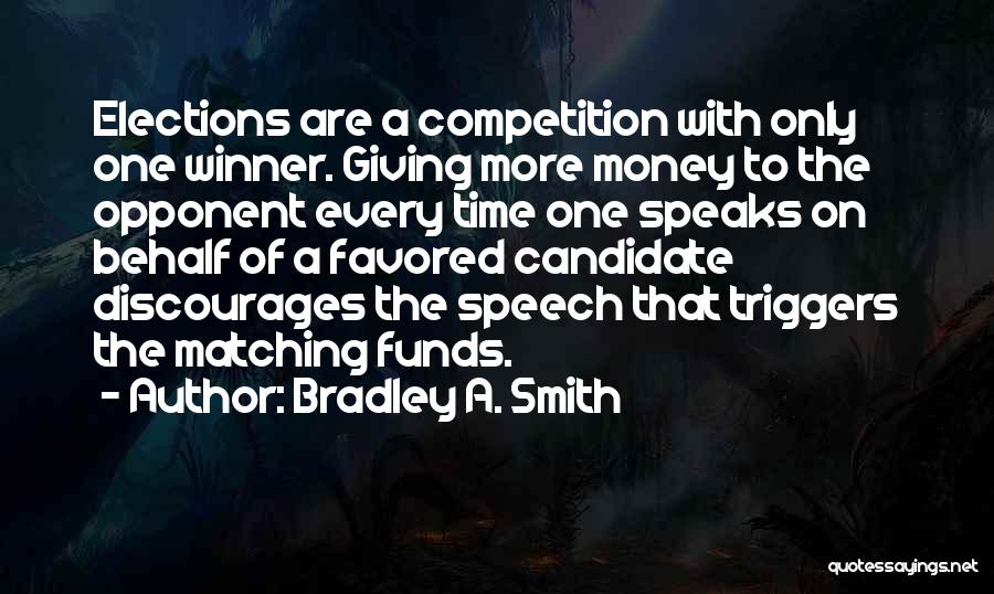 Giving A Speech Quotes By Bradley A. Smith