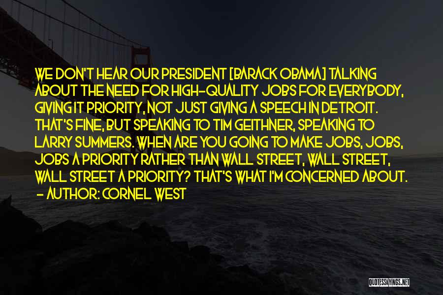 Giving A Speech Quotes By Cornel West