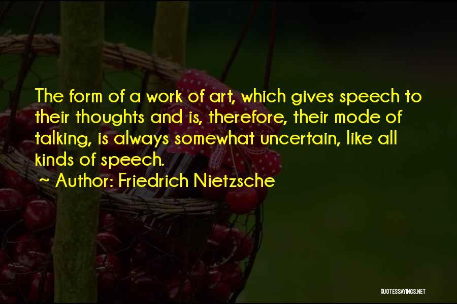 Giving A Speech Quotes By Friedrich Nietzsche