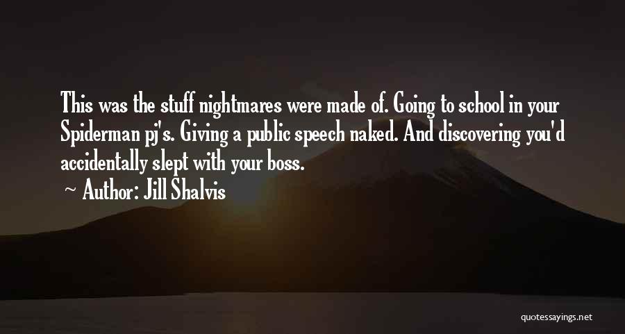 Giving A Speech Quotes By Jill Shalvis