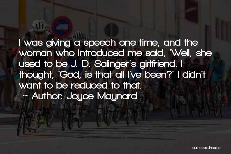 Giving A Speech Quotes By Joyce Maynard