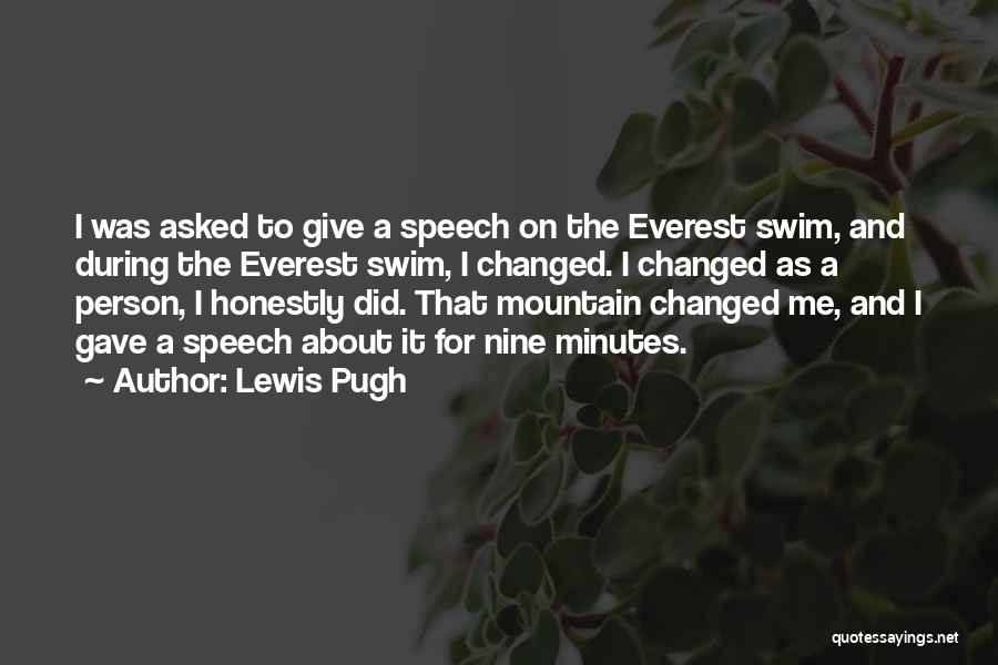 Giving A Speech Quotes By Lewis Pugh