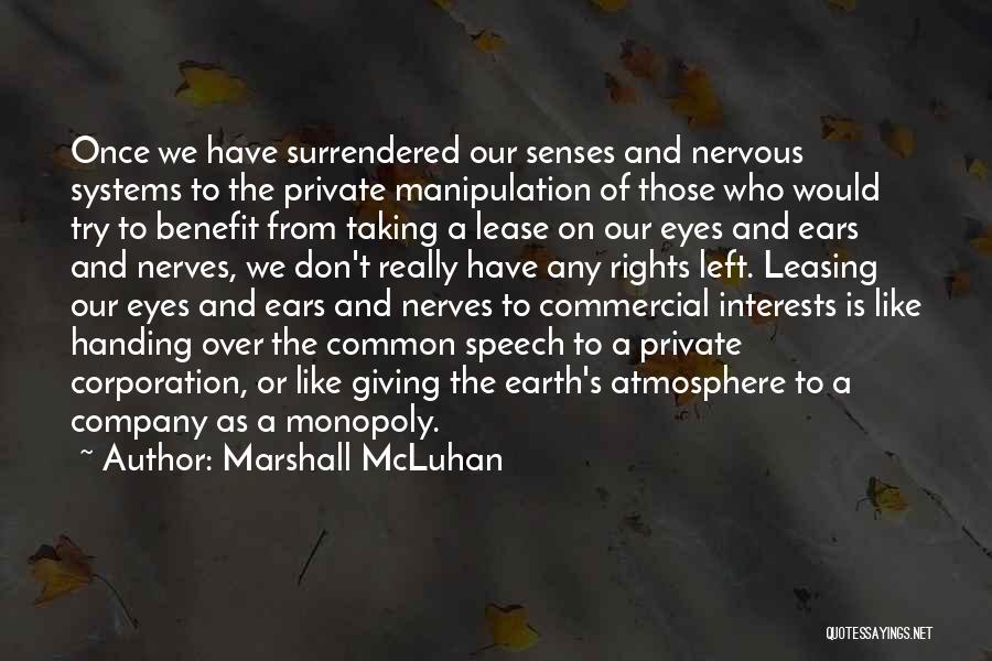 Giving A Speech Quotes By Marshall McLuhan