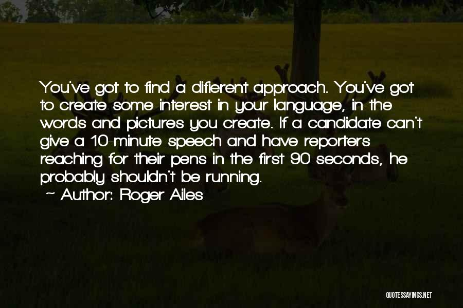 Giving A Speech Quotes By Roger Ailes