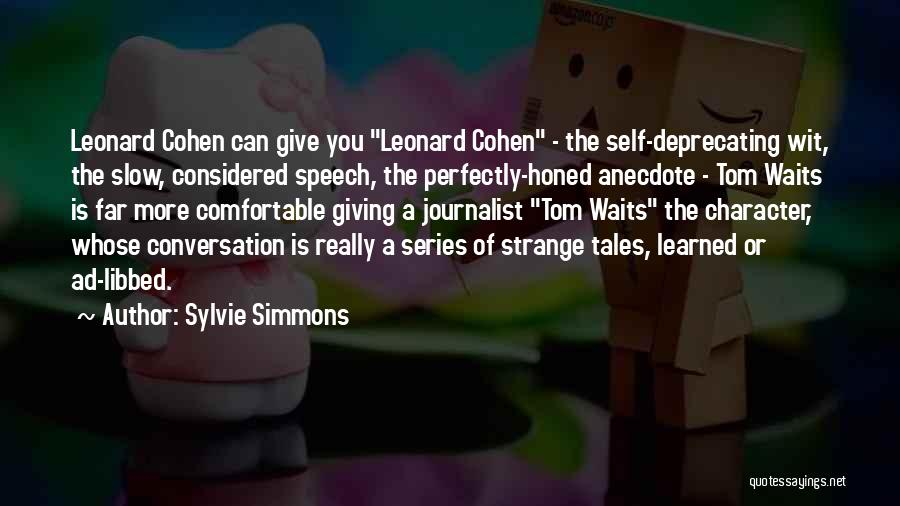Giving A Speech Quotes By Sylvie Simmons