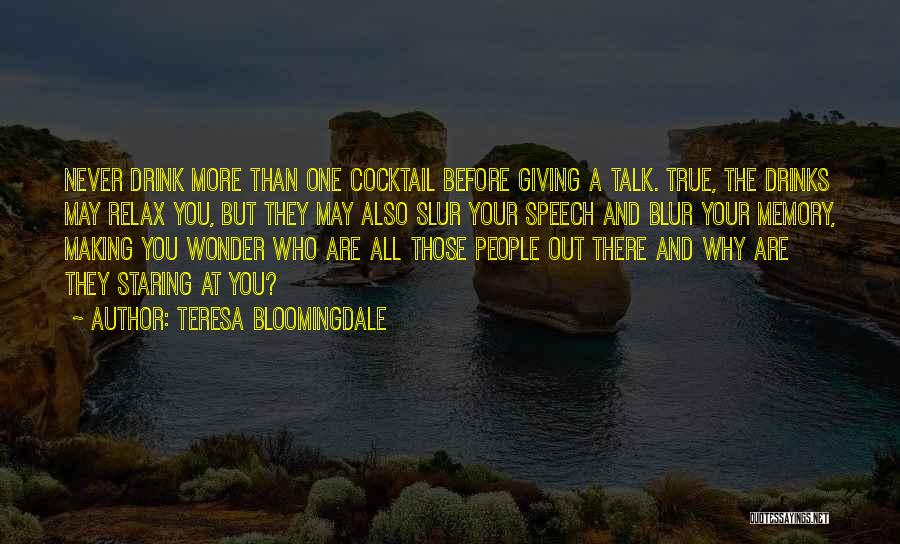 Giving A Speech Quotes By Teresa Bloomingdale