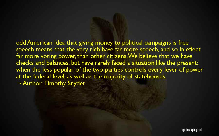 Giving A Speech Quotes By Timothy Snyder