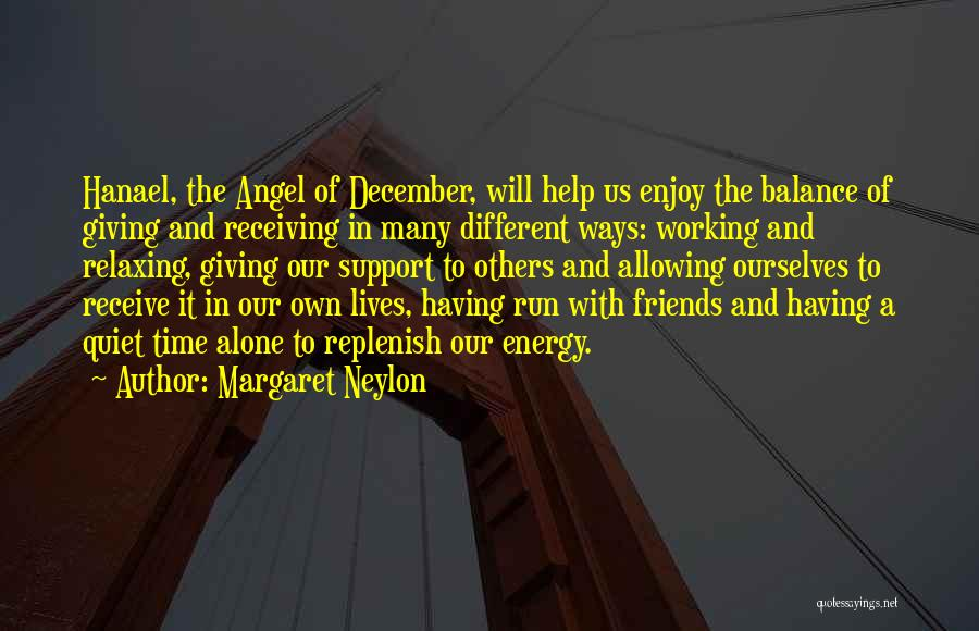 Giving And Receiving Friends Quotes By Margaret Neylon
